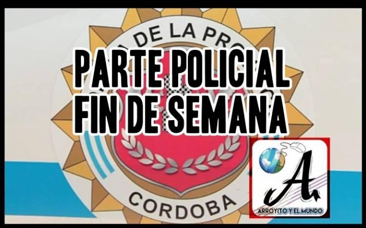 PARTE POLICIAL FIN DE SEMANA